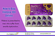How to Buy Fildena 100 Online