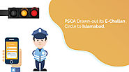 PSCA Drawn-out its E-Challan Circle to Islamabad