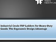 Benefits of the FRP Ladders