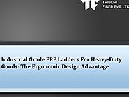 Top 7 Benefits of the FRP ladders
