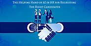 AI tools help HR recruiting process to get fully interview process and choose best candidates?