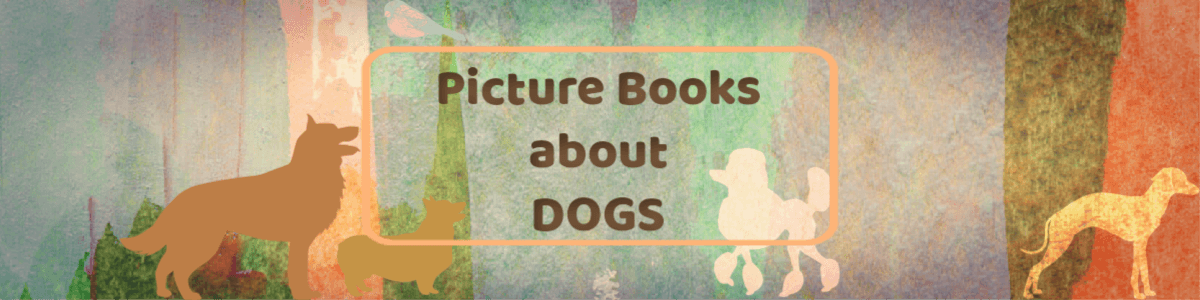 Headline for Picture Books about Dogs