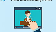 Video-based learning trends for 2018 -