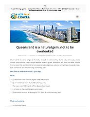 Queensland is a natural gem, not to be overlooked
