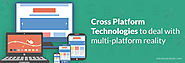 Cross Platform Technologies to Deal with Multi-Platform Reality - Solution Analysts