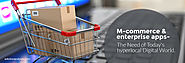 M-commerce & Enterprise Apps- The Need of Today's Hyperlocal Digital World - Solution Analysts
