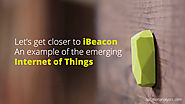 Let's get closer to iBeacon: An example of the emerging Internet of Things - Solution Analysts