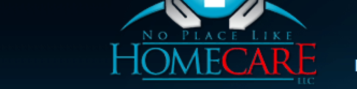 Headline for No Place Like Home Care LLC