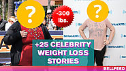 +25 Celebrity Weight Loss Stories that Will Inspire You [Before and After]