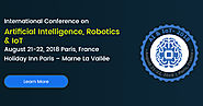 Paris to Host One of The Most Prestigious AI, Robotics & IoT Conference