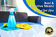 Use The Best And Effective Means of Cleaning Your House