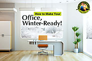 Follow these 5 Easy Steps & get Your Office winter-ready