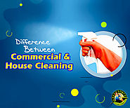 What Differentiates House Cleaning From Commercial Cleaning?