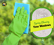 3 Steps to Clean Your Windows before Spring Arrives