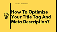 How To Optimize Your Title Tag And Meta Description?