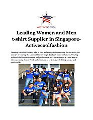 Leading women and men t shirt supplier in singapore- activecoolfashion