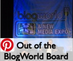 Non-Bored, Out of this BlogWorld Board of PINs from the sights #BWENY