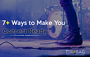 7 Actionable Ways to Make You Concert Ready