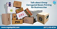 Talk about Cheap Corrugated Boxes Printing for Business Use