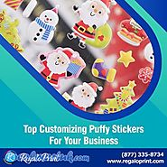 Top Customizing Puffy Stickers for Your Business