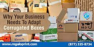 Why Your Business Needs To Adapt Corrugated Boxes?