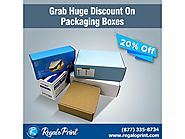 Grab 20% Discount on Packaging Boxes | RegaloPrint
