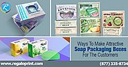 Ways To Make Attractive Soap Packaging Boxes For The Customers