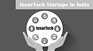 5 InsurTech Startups In India to Buy Insurance Policies Online