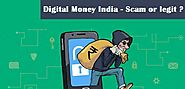 Review : Digital Money India - Scam or legit?