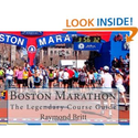 Boston Marathon: The Legendary Course Guide: Raymond Britt: 9781450558259: Amazon.com: Books