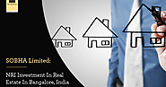 SOBHA Limited: NRI Investment in Real Estate in Bangalore India Register Steady Growth