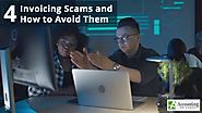 4 Invoicing Scams and How to Avoid Them