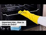 How to clean an Oven easily?