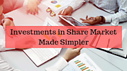 Investments in Share Market Made Simpler