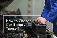 How to Change Car Battery Yourself