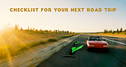Checklist For Your Next Road Trip – AUTOMOVILL