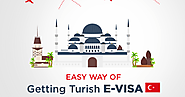4 Easy Steps to Get Your Visa for Turkey by E-Visa Turkey