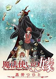 The Ancient Magus' Bride (Mahou Tsukai no Yome)