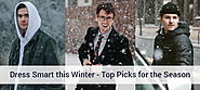 Dress Smart this Winter – Top Picks for the Season