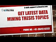 Get latest data mining Thesis Topics-+91-9041262727