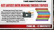 Get latest data mining Thesis Topics-9041262727 on Vimeo