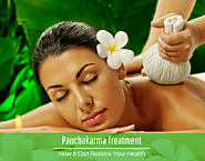 How one can restore their health by taking Panchakarma Treatment