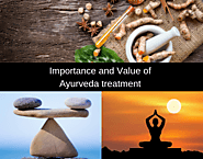 5 points that explain the importance and value of Ayurveda treatment