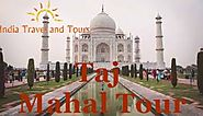 Best Tourist Place Agra In India - India Travel and Tours