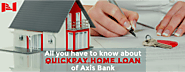 All you have to know about QuickPay Home Loan of Axis Bank - Nest Habitation