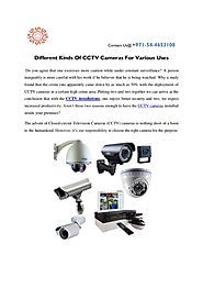 Specifications about different Kinds of CCTV Cameras for various uses
