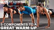 The Five Components to a Great Warm-Up | Pulse Fitness