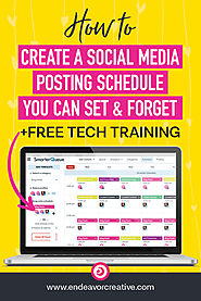 How To Create A Social Media Posting Schedule You Can Set & Forget - Endeavor Creative