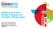 AD208 - End to End Quality Processes for Top Notch XPages Apps