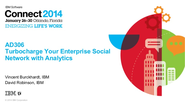 AD306 - Turbocharge Your Enterprise Social Network With Analytics